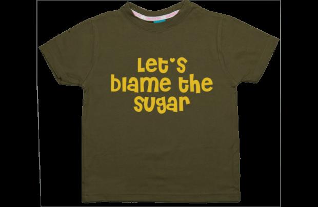 Boys t-shirt: Let's blame the sugar