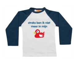 Raglan t-shirt: Straks ben ik niet meer in mijn eendje