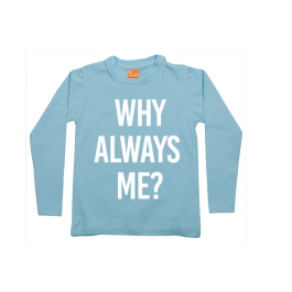 camiseta manga larga de niño: why always me