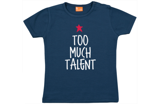 Camiseta Bebe: Too much talent