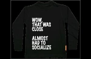 camiseta manga larga de niño: That was close....