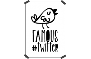 Poster: Famous on Twitter