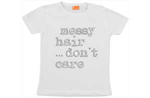 Meisjes t-shirt: Messy hair, don't care