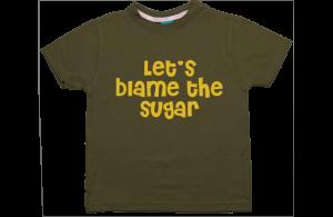 Jongens t-shirt: Let's blame the sugar