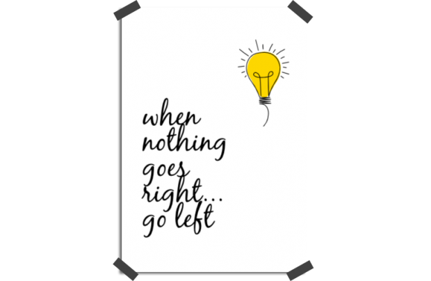 Poster: When nothing goes right, go left