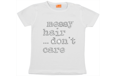Mädchen T-Shirt: Messy hair, don't care