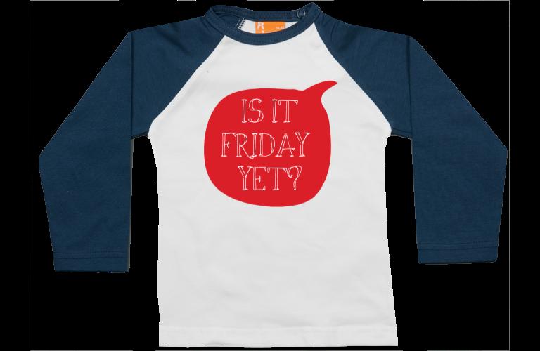 Sorprentas, Raglan t-shirt: Is it Friday yet?