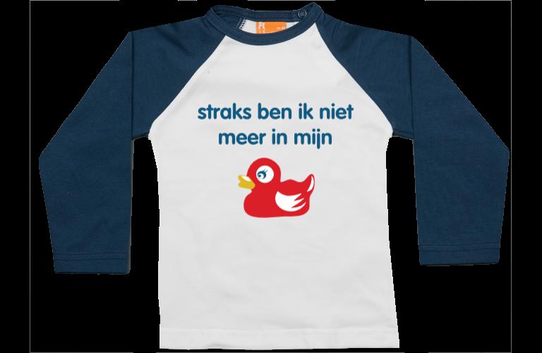 Sorprentas, Raglan t-shirt: Straks ben ik niet meer in mijn eendje